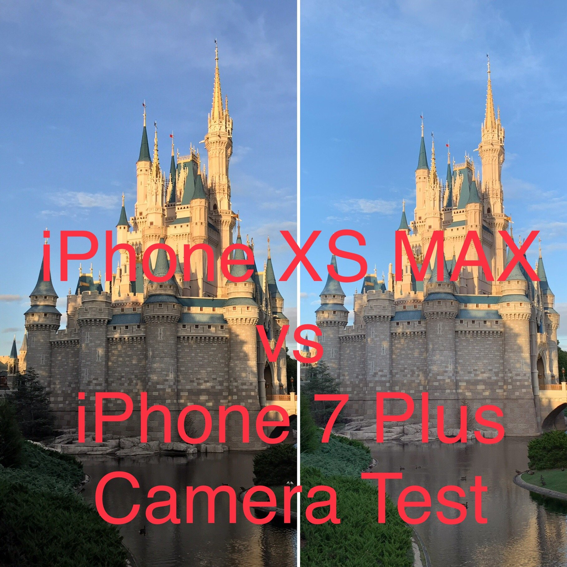 Wdw Photos Iphone 7 Plus Vs Iphone Xs Max Laughingplace Com