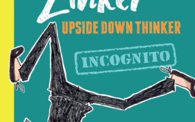 "Book Review - ""Beatrice Zinker, Upside Down Thinker: Incognito"""