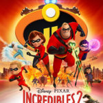 "Digital Review: Disney•Pixar's ""Incredibles 2"""