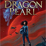 "Book Review: ""Dragon Pearl"" by Yoon Ha Lee"