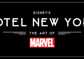 Disneyland Paris Reveals Hotel New York – The Art of Marvel Logo and More