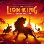 Disneyland Paris Shares New Details About The Lion King and Jungle Festival