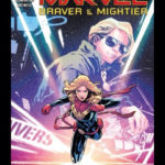 "Comic Review- ""Captain Marvel: Braver & Mightier #1"""