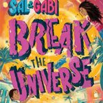 "Book Review: ""Sal & Gabi Break the Universe"""