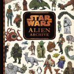 "Book Review: ""Star Wars: Alien Archive – A Guide to the Species of the Galaxy"""
