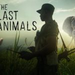 "National Geographic to Premiere Documentary ""The Last Animals"" on Earth Day"