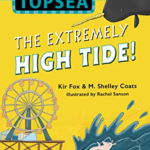 "Book Review – ""Secrets of Topsea: The Extremely High Tide!"""