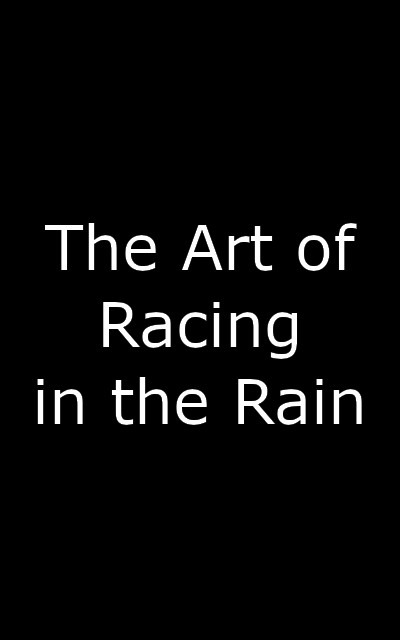 The Art Of Racing In The Rain Guide Laughingplace Com