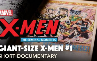 "Marvel Launches Documentary Shorts Series ""X-Men: The Seminal Moments"""