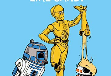 "Book Review - ""Star Wars: C-3PO Does NOT Like Sand!"""