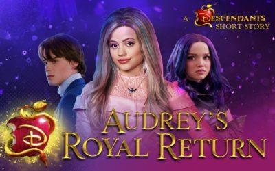 "Audrey's Heading Back to Auradon Prep in New ""Descendants 3"" Short Story"