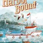 """Children's Book Review: """"Harbor Bound"""""""