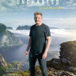 "TV Review – National Geographic's ""Gordon Ramsay Uncharted"""