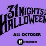 "Freeform Reveals ""31 Nights of Halloween"" Programming Lineup"