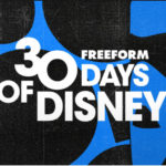 "Freeform Announces ""30 Days of Disney"" Schedule Lineup; ""Star Wars Galaxy's Edge – Adventure Awaits"" Special"