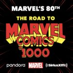 "Marvel and Sirius XM to Launch ""Marvel's 80th: The Road to Marvel Comics #1000"" Channel"