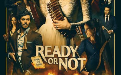 "Movie Review - ""Ready or Not"""