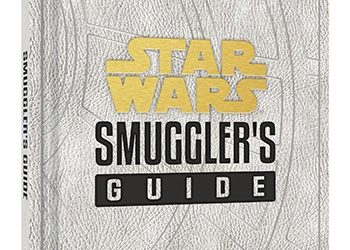 "Book Review - ""Star Wars: Smuggler's Guide"""