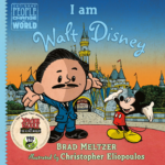 "Book Review: ""I Am Walt Disney"" by Brad Meltzer"