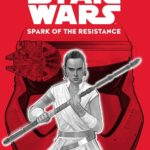 "Book Review – ""Star Wars: Spark of the Resistance"""
