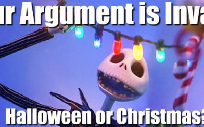 """Your Argument is Invalid: What Holiday Does """"The Nightmare Before Christmas"""" Belong To?"""