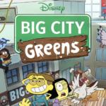 "Season 2 of Disney Channel's ""Big City Greens"" to Premiere November 16"