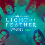 "TV Review – ""Light as a Feather"" Season 2B on Hulu"