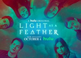 "TV Review - ""Light as a Feather"" Season 2B on Hulu"