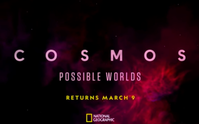 """""""Cosmos: Possible Worlds"""" to Premiere in March on National Geographic"""
