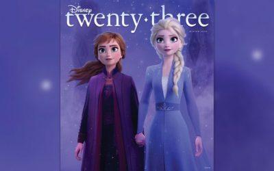 "Disney Twenty-Three Magazine Winter Issue to Feature Exclusive Look at ""Frozen 2"""