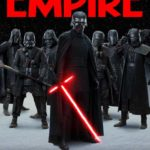 "Empire Magazine ""Star Wars: The Rise of Skywalker"" Covers Reveal Look at the Knights of Ren"