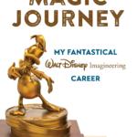 "Book Review: ""Magic Journey: My Fantastical Walt Disney Imagineering Career"" by Kevin Rafferty"
