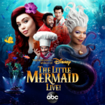 "Soundtrack Review: ""The Little Mermaid Live!"""