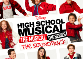 "The ""High School Musical: The Musical: The Series"" Soundtrack Coming Soon"
