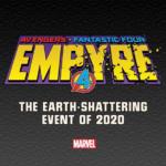 """Marvel Reveals """"EMPYRE"""" Teaser Trailer"""