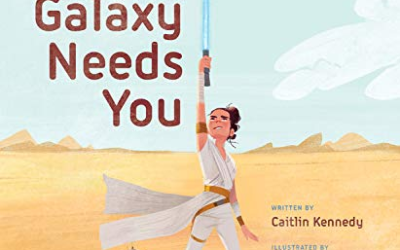 """Children's Book Review: """"Star Wars: The Galaxy Needs You"""""""
