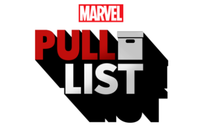 """Marvel's Podcast """"The Pull List"""" Unveils Exclusive Previews for Comics Coming in May"""