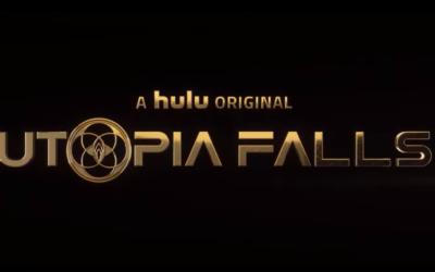 "TV Review - ""Utopia Falls"" on Hulu"