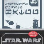 "Book Review - ""Star Wars: Galaxy's Egde - Traveler's Guide to Batuu"""