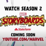 "Marvel Shares Sneak Peek of Upcoming Second Season of ""Marvel's Storyboards"""