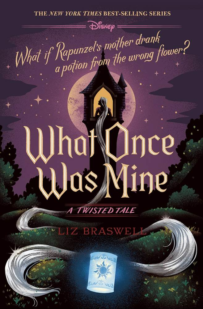 Twisted Tales et Disney Villains [Hachette Heroes] - Page 5 Exclusive-cover-reveal-disneys-tangled-gets-twisted-in-what-once-was-mine