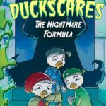 """Children's Book Review - """"DuckScares: The Nightmare Formula"""" Takes """"DuckTales"""" Into Disney's SpookyZone"""