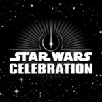 Star Wars Celebration Dates Moved Up from August to May of 2022 at Anaheim Convention Center