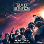 """""""Star Wars: The Bad Batch, Volume 1"""" Soundtrack Available Now"""