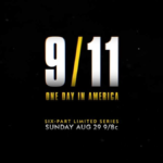 """National Geographic Releases Trailer and Premiere Date for """"9/11: One Day in America"""" Documentary Series Commemorating 20th Anniversary"""