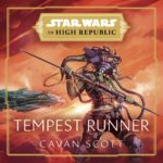 """Audiobook Review - """"Star Wars: The High Republic - Tempest Runner"""" Brings the New Era to Life in Another Medium"""