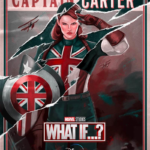 """Captain Carter Poster Released for Marvel's """"What If...?"""""""