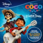 """""""Coco"""" Comes to El Capitan Theatre for a Limited Time"""