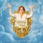 """""""The Eyes of Tammy Faye"""" Original Motion Picture Soundtrack and Original Score Album Now Available"""