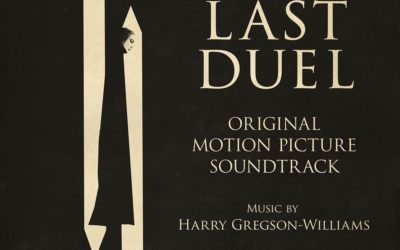 """""""The Last Duel"""" Soundtrack Now Available From Hollywood Records"""